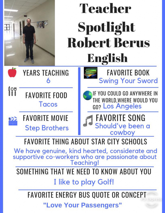 This weeks Teacher Spotlight is Robert Berus. We appreciate your hard work and attention to detail. Thanks for all you do for our students!